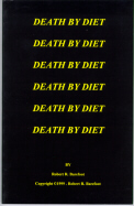 """Death By Diet"""